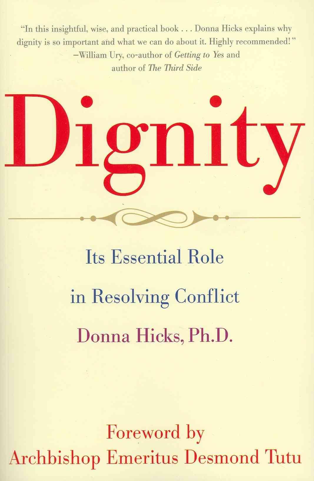 Dignity By Hicks, Donna/ Tutu, Desmond (FRW)