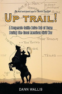 Up Trail! By Wallis, Dann